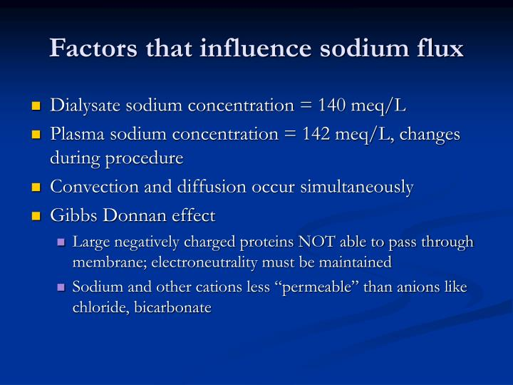 Factors that influence sodium flux