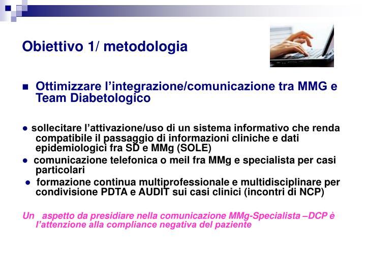 Obiettivo 1/ metodologia