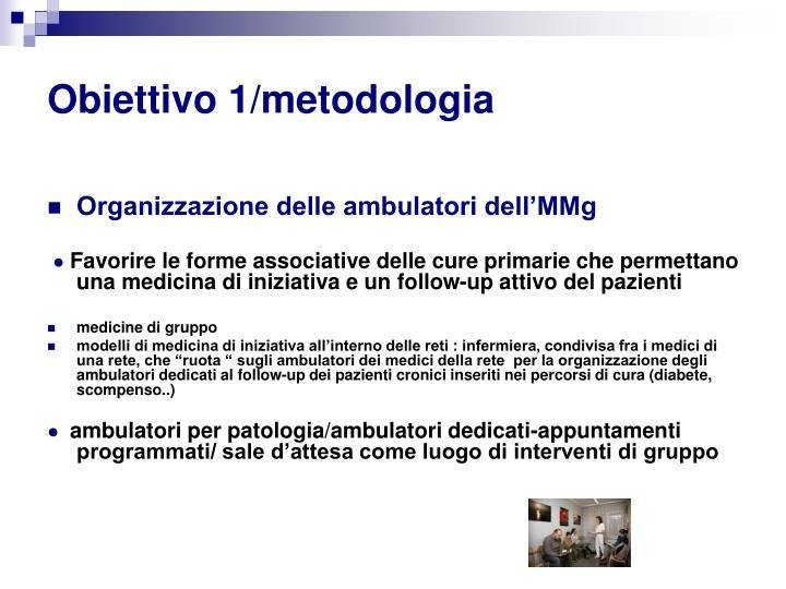 Obiettivo 1/metodologia