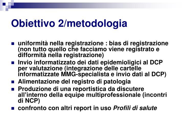 Obiettivo 2/metodologia