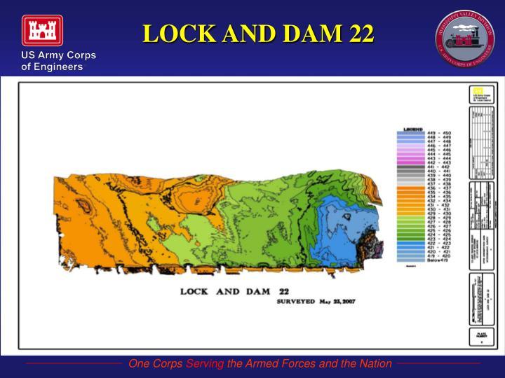 LOCK AND DAM 22