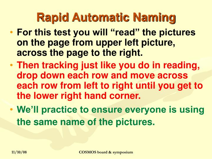 Rapid Automatic Naming