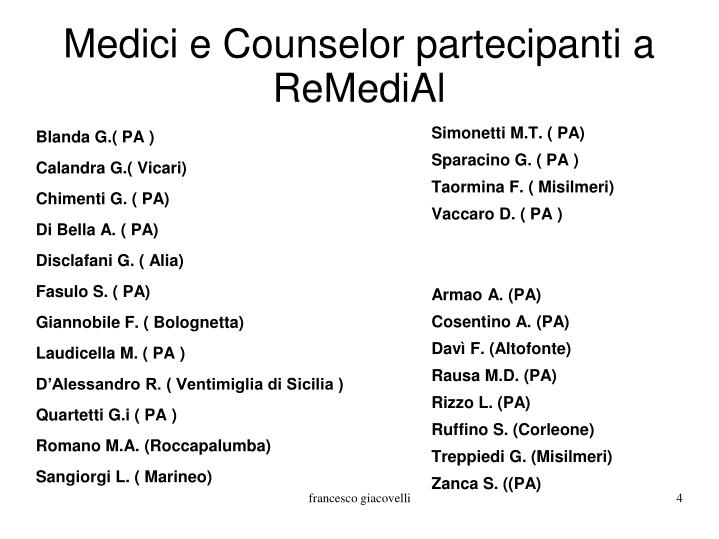 Medici e Counselor partecipanti a ReMediAl