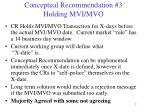 conceptual recommendation 3 holding mvi mvo