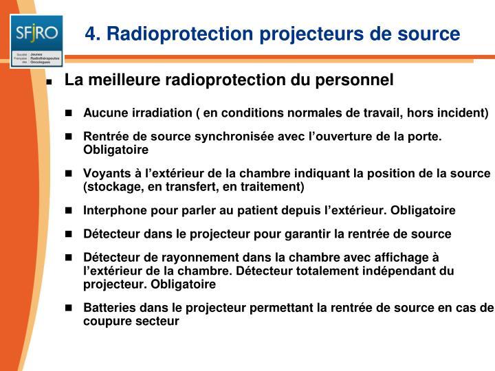 4. Radioprotection projecteurs de source