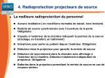 4 radioprotection projecteurs de source