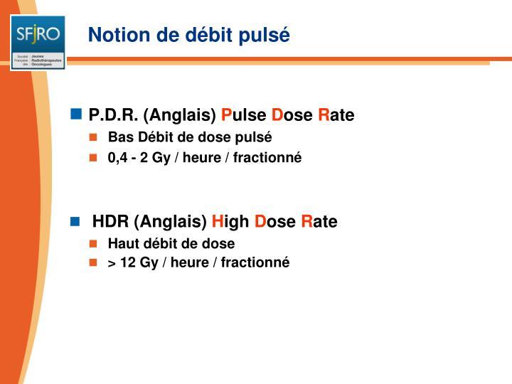 Notion de débit pulsé