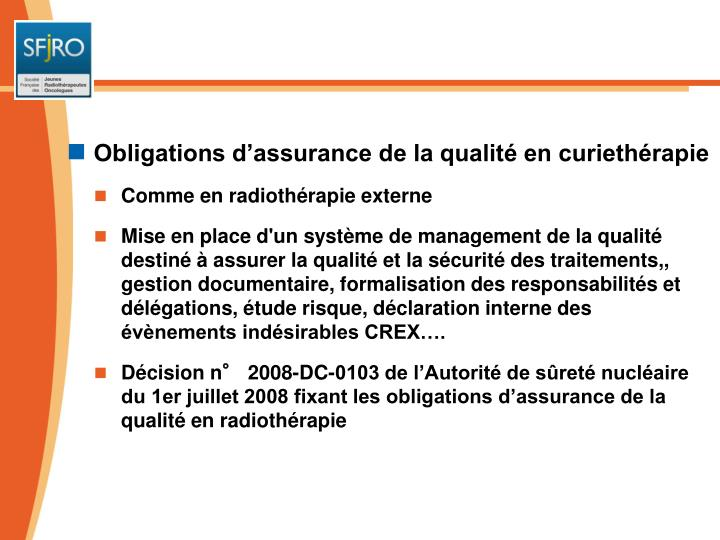 Obligations d'assurance de la qualité en curiethérapie