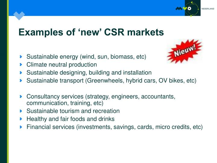 Examples of 'new' CSR markets