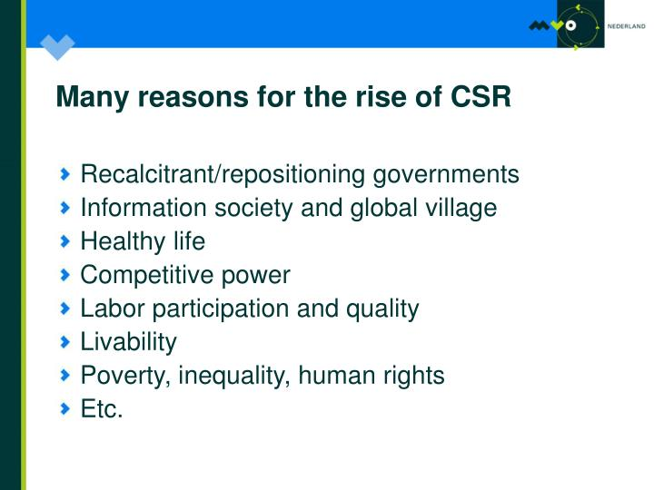 Many reasons for the rise of CSR