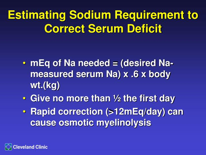 Estimating Sodium Requirement to Correct Serum Deficit
