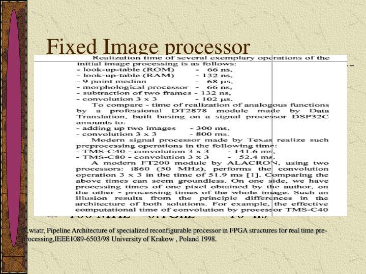 Fixed Image processor
