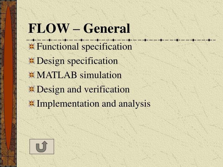 FLOW – General