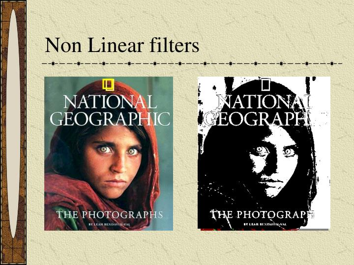 Non Linear filters