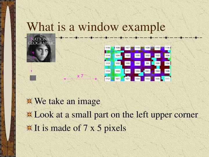 What is a window example