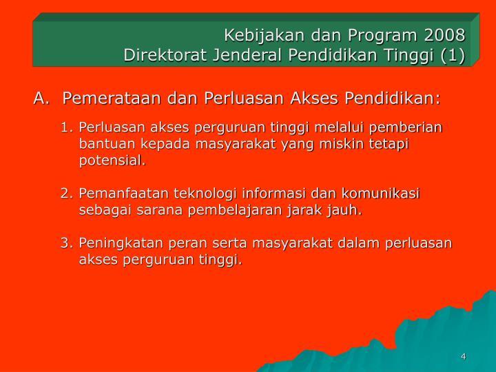 Kebijakan dan Program 2008