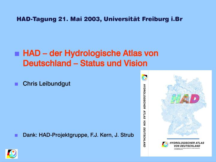 HAD-Tagung 21. Mai 2003, Universität Freiburg i.Br