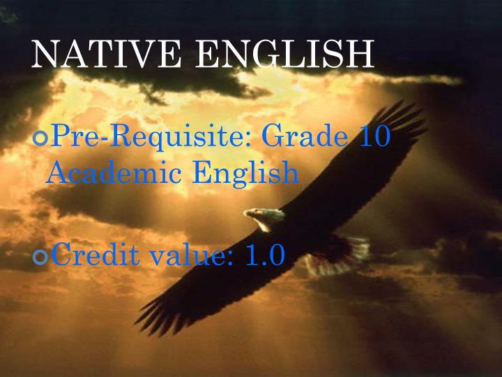 NATIVE ENGLISH