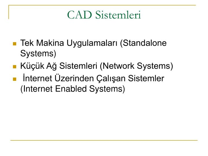 CAD Sistemleri