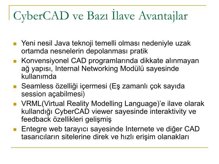 CyberCAD ve Bazı İlave Avantajlar