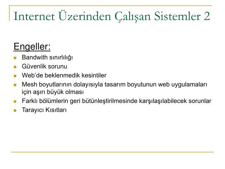 Internet Üzerinden Çalışan Sistemler 2