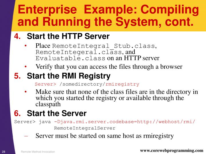 Enterprise  Example: Compiling and Running the System, cont.