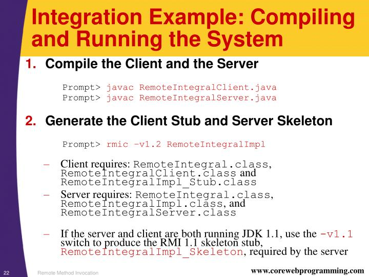 Integration Example: Compiling and Running the System