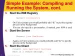 simple example compiling and running the system cont