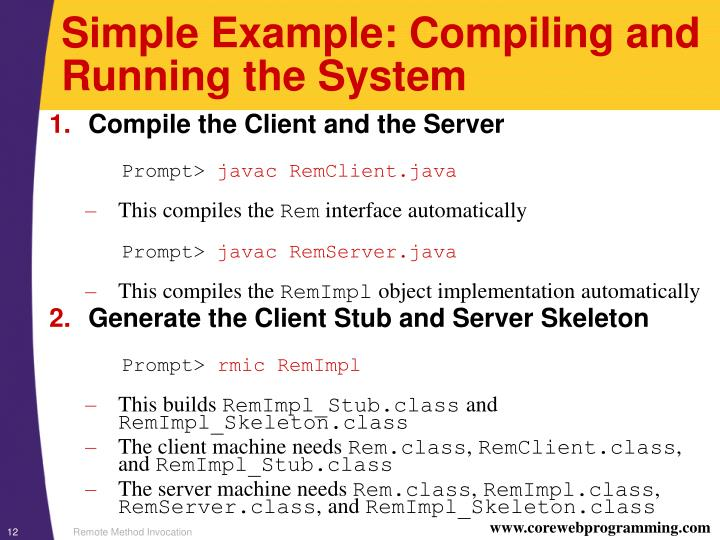 Simple Example: Compiling and Running the System