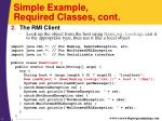 simple example required classes cont