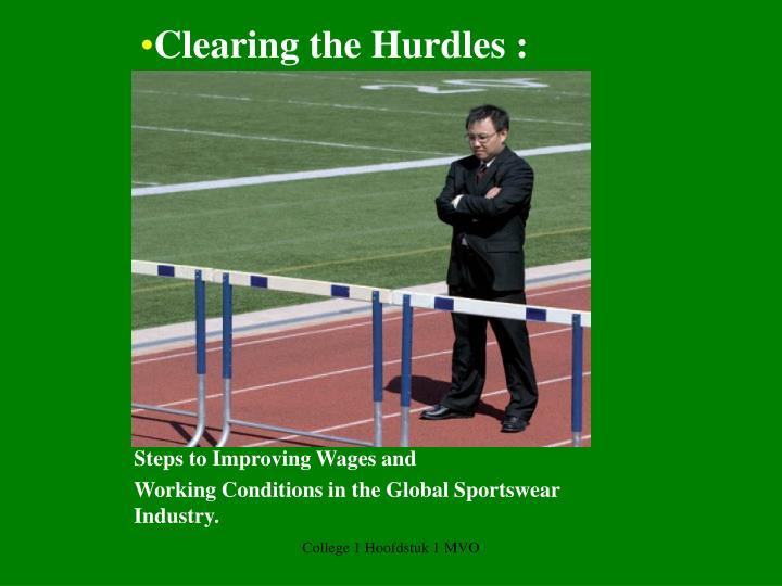 Clearing the Hurdles :