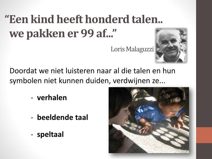 """""""Een kind heeft honderd talen.."""