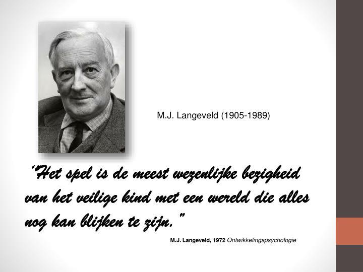 M.J. Langeveld (1905-1989)