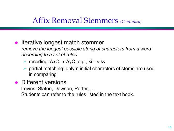 Affix Removal Stemmers