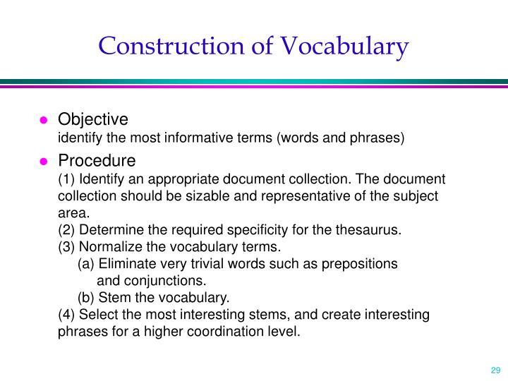 Construction of Vocabulary