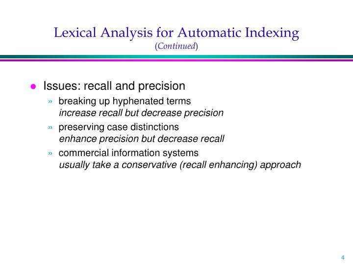 Lexical Analysis for Automatic Indexing