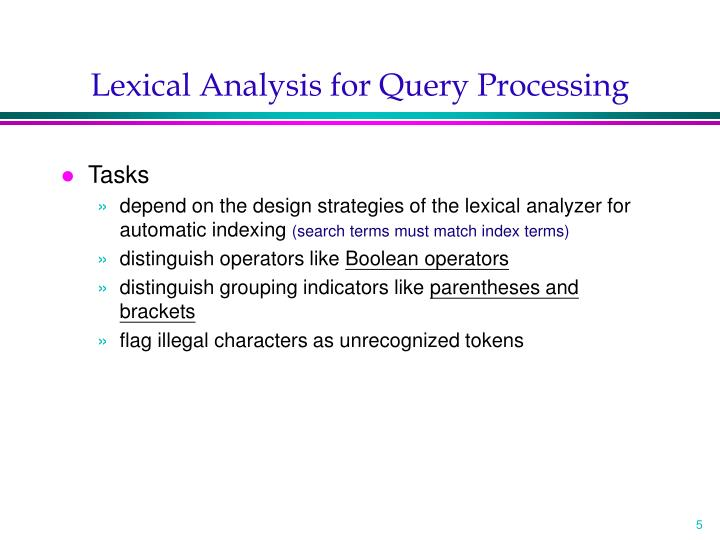 Lexical Analysis for Query Processing