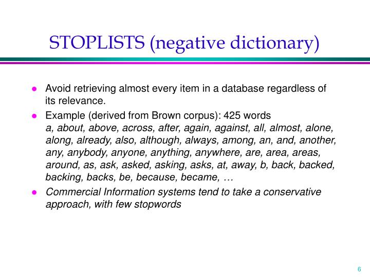 STOPLISTS (negative dictionary)