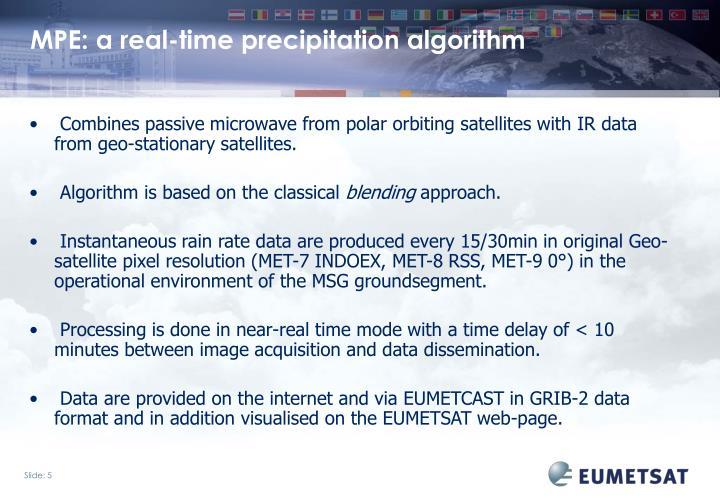 MPE: a real-time precipitation algorithm