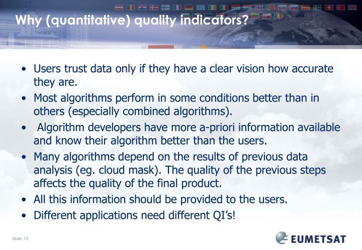 Why (quantitative) quality indicators?