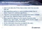 why quantitative quality indicators
