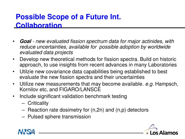 Possible Scope of a Future Int. Collaboration
