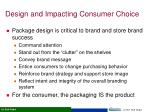 design and impacting consumer choice1