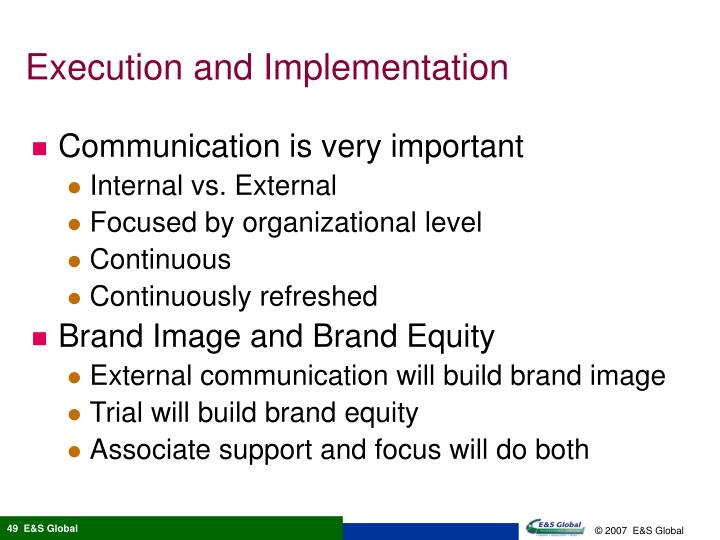 Execution and Implementation