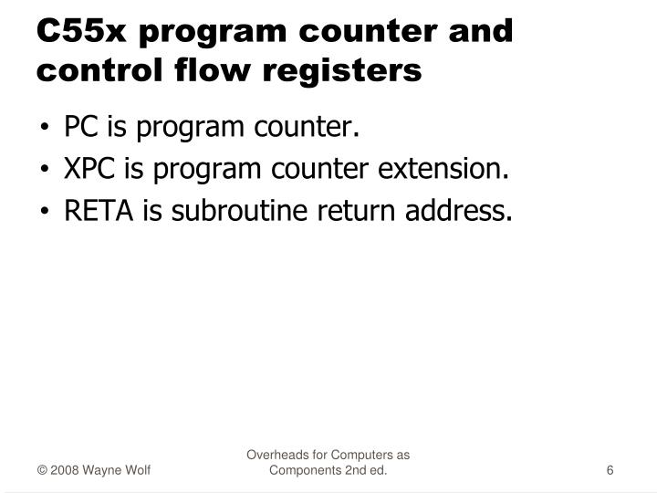 C55x program counter and control flow registers