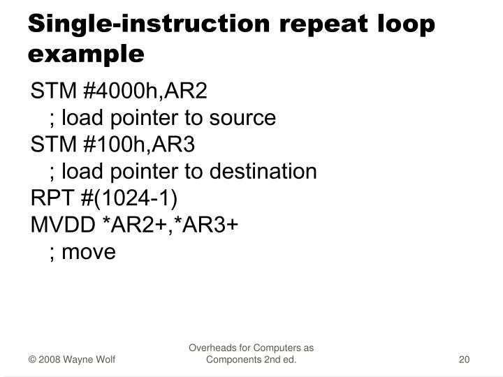 Single-instruction repeat loop example
