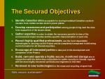 the securad objectives