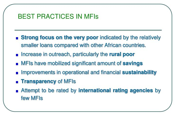 BEST PRACTICES IN MFIs