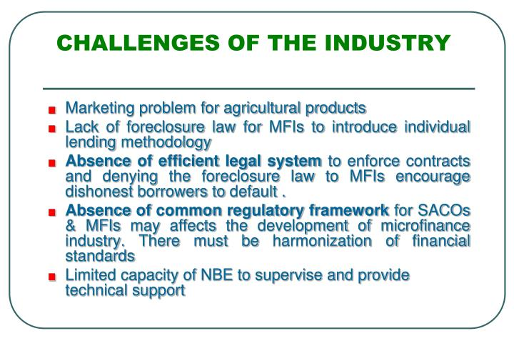 CHALLENGES OF THE INDUSTRY