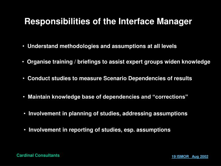 Responsibilities of the Interface Manager